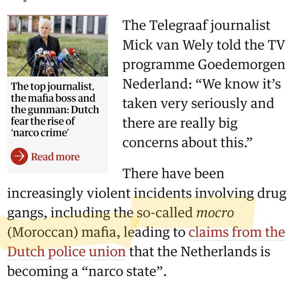 """als voorbeeld een stukje uit The Guardian met gebruik """"Mocro (Moroccan) Mafia"""""""